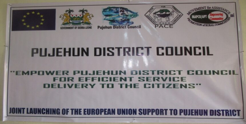 PUJEHUN AND KENEMA DISTRICTS HAIL GOVERNMENT AND EU